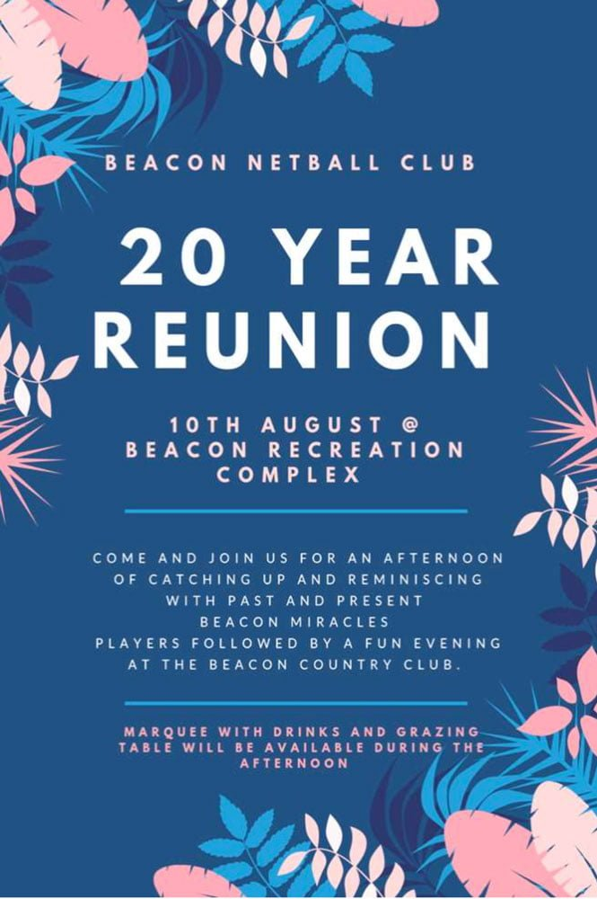 Promotion for Beacon Netball Club 20 year Reunion